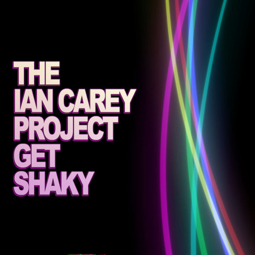 The ian carey project - get shaky (clyde  andry evans remix) 2014