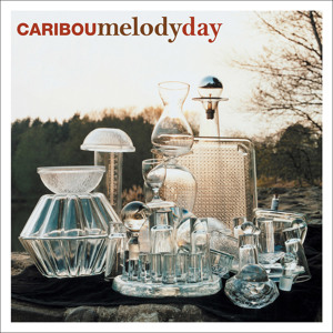 Melody Day (Four Tet Remix) by Caribou