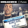 Beamer, Benz, or Bentley feat. Juelz Santana [Official Single]