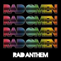 Rad Omen Rad Anthem Artwork