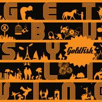 Goldfish Get Busy Living Artwork