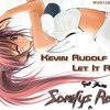 Kevin Rudolf Feat. lil Wayne - Let it rock (Sonifys Got Bass Remix)