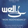 WELL J - Mon Indépendance