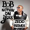 B O B Nothin On You Zedd Remix Mp3