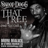 Snoop Dogg ft. Kid Cudi - That Tree