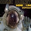 MiniMum - Cosmic Journey (svEN DORPHINe Rmx) RELEASE 26th oct 2010 album artwork