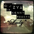Zya Vs. Kenny Rogers-lady (unreleased)