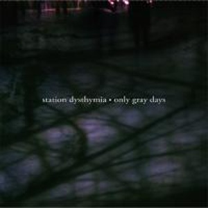 Station Dysthymia - Overhead Without Any Fuss The Stars Were Going Out