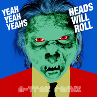 Yeah Yeah Yeahs Heads Will Roll (A-Trak Remix) Artwork