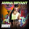 Amina Bryant - Jimmy [Original] (Prod. By WhiZz K!D)
