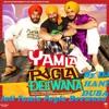 Jatt Yamla pagla deewana - Yamla Pagla Deewana -DJ HANI