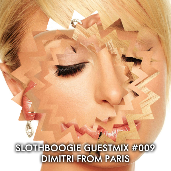 2011.01.11 - DIMITRI FROM PARIS (GUESTMIX) - SLOTHBOOGIE #009 Artworks-000004472771-wdfyeo-original