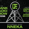 FRANKRADIO Show Episode 3 With Nneka, DJ Schoolboy & DJ Synapse