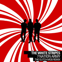 The White Stripes Seven Nation Army (The Glitch Mob Remix) Artwork