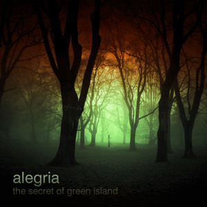Alegria - The Secret Of Green Island by Alegria