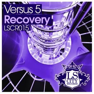 "PREVIEW! Versus 5 ""Recovery""  Release date 5th october Beatport exclusive! Artworks-000004777832-oku3cm-crop"