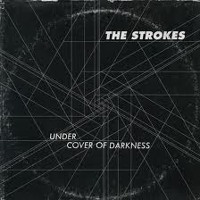 The Strokes Under Cover of Darkness Artwork