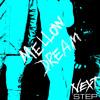 Mellow Dream