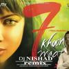 7 khoon maaf-Dj NISHAD remix