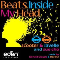 Scooter & Lavelle, Sue Cho Beats Inside My Head (Donald Glaude & Revolvr Remix) Artwork