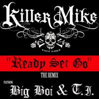 Killer Mike Ready Set Go Artwork