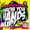 Vandalism Ft. Angger Dimas - Throw Your Hands Up (DJ Bie Breakbeat)