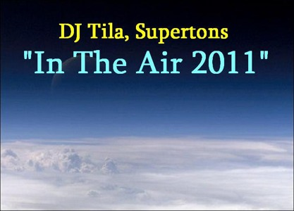 2011.04.05 - Supertons, DJ Tila - In the air 2011 (dub mix) Artworks-000006103295-mgg4zn-crop