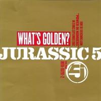Jurassic 5 What's Golden (Dylan Sanders Remix) Artwork