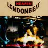 Londonbeat - Heaven (Uwe Heinrich Adler Remix)