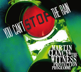 Martin Clancy and The Witness Protection Programme