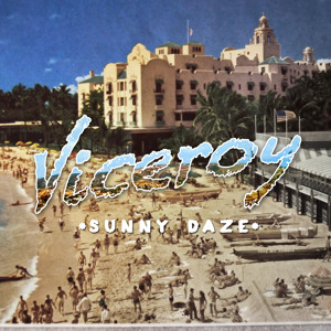 Viceroy by Sunny Daze (Original Mix)