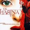 Ek Hasina Thi - Theme
