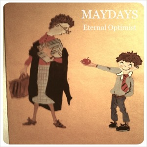 Maydays - Eternal Optimist