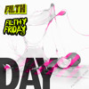 Filth - Filthy Friday Promo - Day - June 2011