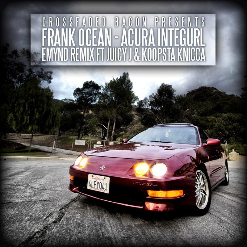 Acura Integurl (Emynd Remix Ft Juicy J