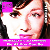 Marcella ft. Lex Empress- Be All You Can Be (PHT008)