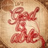 Hillsong LIVE - God Is Able - Worktape - God is Able album artwork