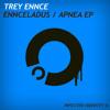 Ennceladus (Original Mix) [INFID008] || Beatport: 04.07.2011