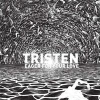 Tristen Eager For Your Love Artwork