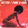 Better / Funk & Soul - Vol. 4 (Mixed by Split Kick) album artwork