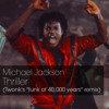 Michael Jackson - Thriller (Twonk's funk of 40,000 years remix)