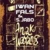 Sawung Jabo & Iwan Fals - Anak Wayang