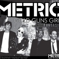 Metric Gold Guns Girls Artwork