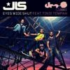 JLS feat. Tinie Tempah - Eyes Wide Shut (dee-S Juice Bootleg)