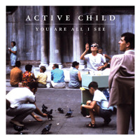 Active Child (Feat. How To Dress Well) Playing House (Ft. How To Dress Well) Artwork