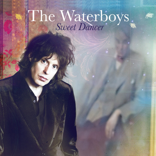 Download The Waterboys - Sweet Dancer by Proper Music Distribution Mp3 Download MP3