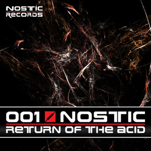 Nostic - Return of the Acid