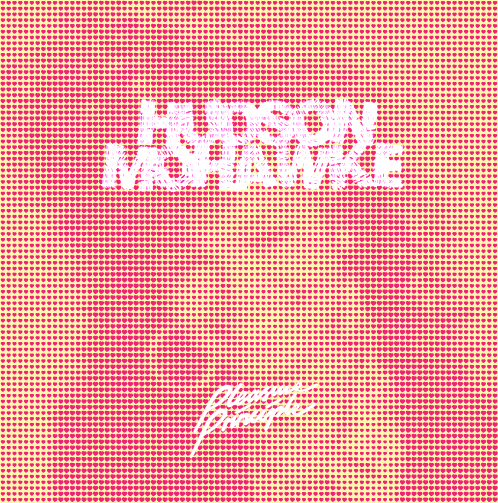Hudson Mohawke Pleasure