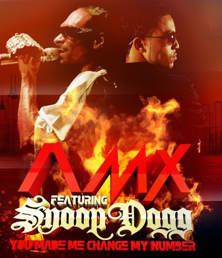AMX Feat Snoop Dogg - U Made Me Change My Number (AFSHeeN Remix)