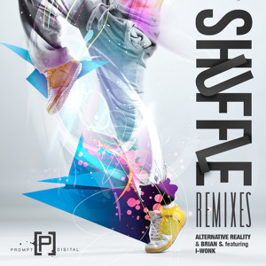 "Alternative Reality & Brian S Feat. I-Wonk - Shuffle (Versus 5 Remix)  ""BOMB!!!"" Artworks-000011678475-5mnfnp-crop"